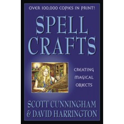 Cunningham, Scott - Spell Crafts: Creating Magical Objects