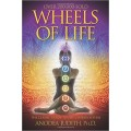 Judith, Anodea - Wheels of Life