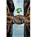 Brown, Nimue - Pagan Planet