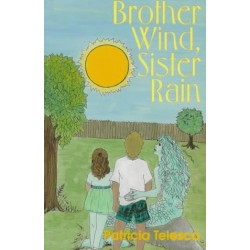 Telesco, Patricia - Brother Wind Sister Rain