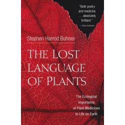 Buhner, Stephen Harrod - The Lost Language of Plants