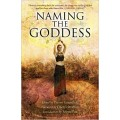 Greenfield, Trevor - Naming the Goddess