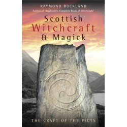Buckland, Raymond - Scottish Witchcraft