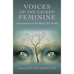 Tate, Rev. Dr. Karen - Voices of the Sacred Feminine