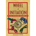 Tallard Johnson, Julie - Wheel of Initiation: Practices For Releasing Your Inner Light