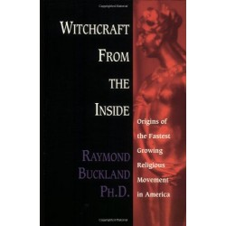 Buckland, Raymond - Witchcraft from the Inside