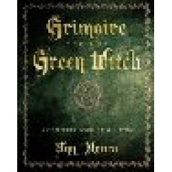 Moura, Ann - Grimoire for the Green Witch: A Complete Book of Shadows