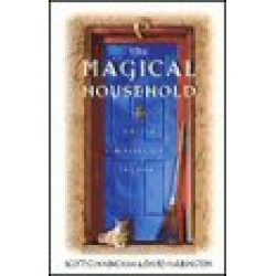 Cunningham, Scott & David Harrington - The Magical Household: Spells and Rituals for the Home