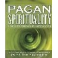 Joyce & River Higginbotham / Pagan Spirituality: A Guide to Personal Transformation