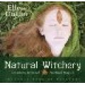 Ellen Dugan / Natural Witchery: Intuitive, Personal & Practical Magick