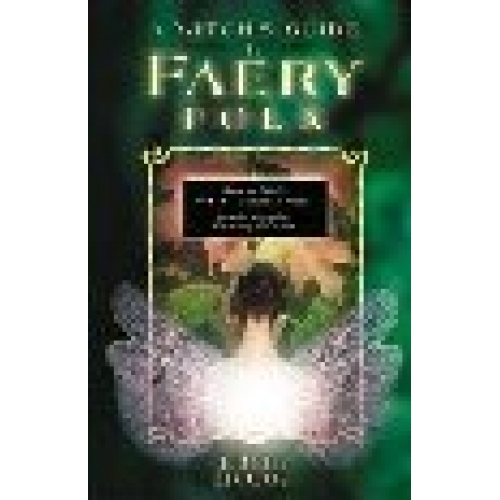 edain mccoy   a witchs guide to faery folk  reclaiming our working