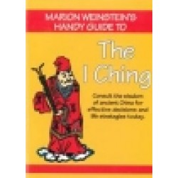 Weinstein, Marion - Marion Weinstein's Handy Guide to The I Ching