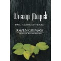 Grimassi, Raven - Wiccan Magick: Inner Teachings of the Craft