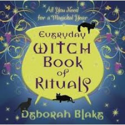 Blake, Deborah - Everyday Witch Book of Rituals