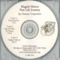 Circle Classics: Dr. Dennis Carpenter - Magick Mirror - Past Life Journey