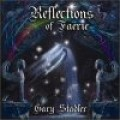 Gary Stadler: Reflections of Faerie