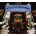 Brooke Medicine Eagle: Visions Speaking