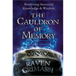 Grimassi, Raven - Cauldron of Memory