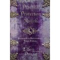 Ellen Dugan/Practical Protection Magick