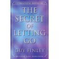 Guy Finley/The Secret to Letting Go